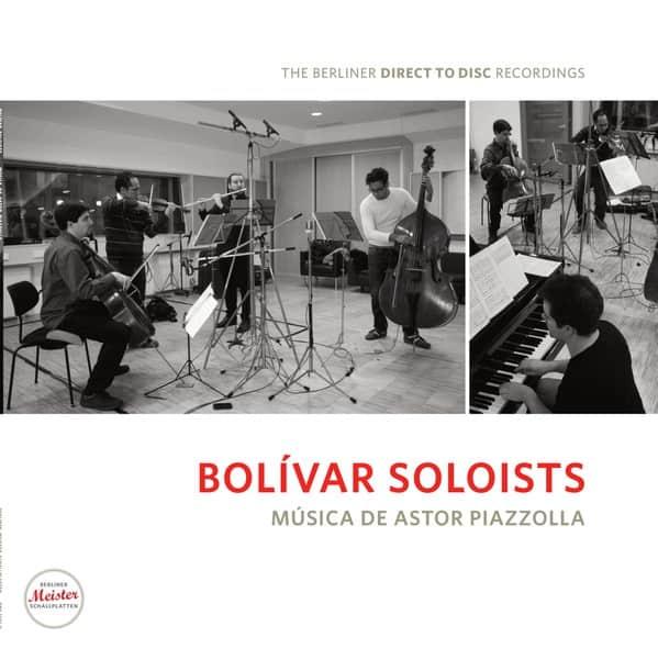 Bolívar Soloists: Música De Astor Piazolla 1