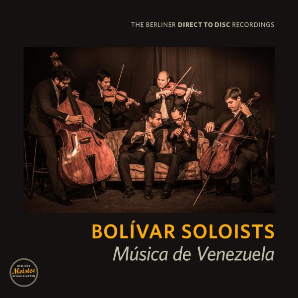 Bolívar Soloists - Música de Venezuela 1