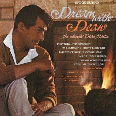 Dream With Dean - The Intimate Dean Martin 1
