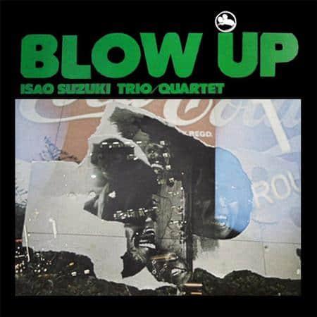 Isao Suzuki Trio - Blow Up 1