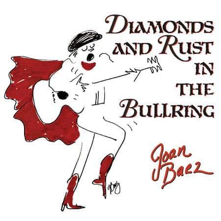 Joan Baez - Diamonds and Rust in the Bullring 1