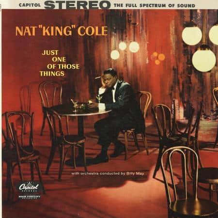 "Nat ""King"" Cole - Just One of Those Things 1"
