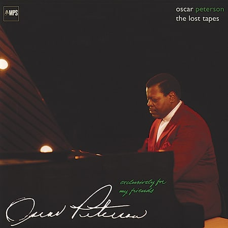 The Oscar Peterson Trio - Exclusively for My Friends: The Lost Tapes 1