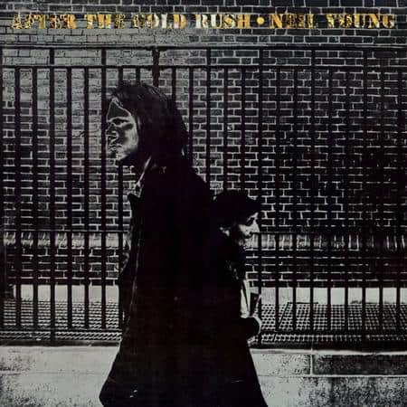 Neil Young - After The Gold Rush 1