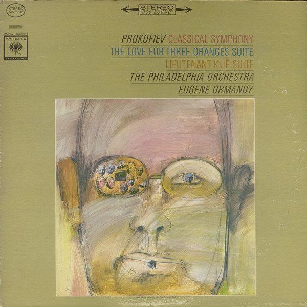 Eugene Ormandy - Prokofiev: The Love For Three Oranges Suite/ Lieutenant Kije Suite 1