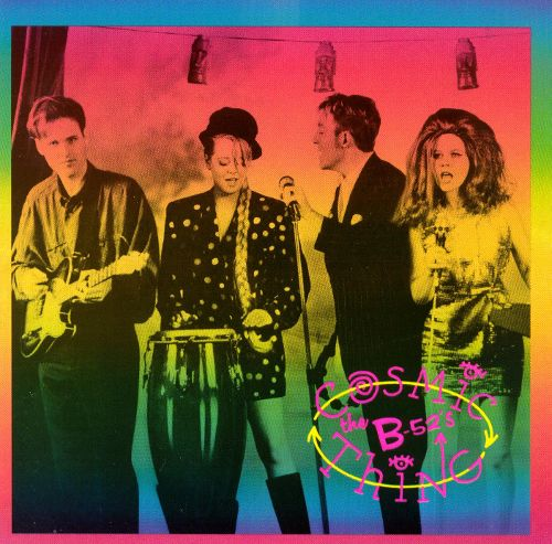 The B-52's - Cosmic Thing 1