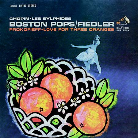 Arthur Fiedler, Boston Pops Orchestra - Chopin: Les Sylphides/Prokofieff: Love For Three Oranges 1