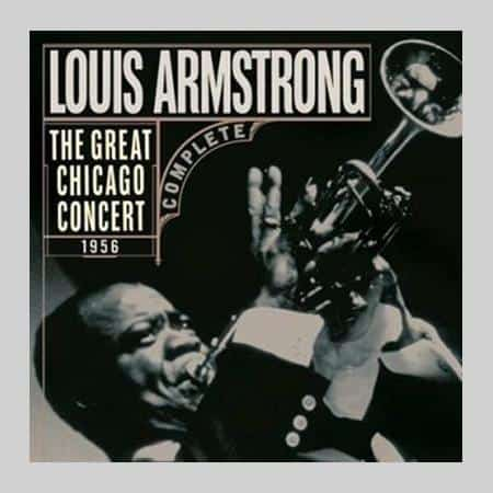 Louis Armstrong - The Great Chicago Concert 1956 1