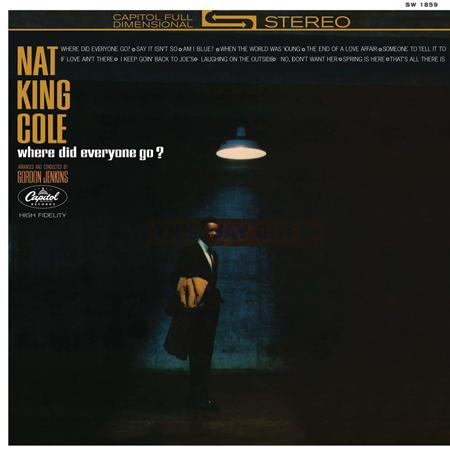 """Nat """"King"""" Cole - Where Did Everyone Go? 1"""