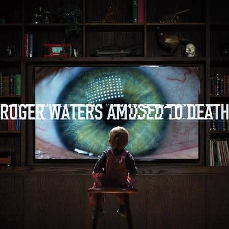 Roger Waters - Amused To Death 1