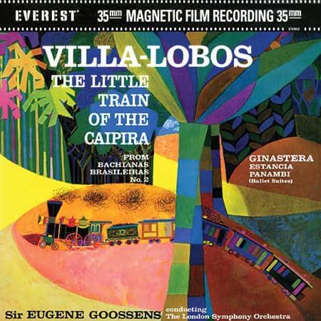 Sir Eugene Goossens - Villa-Lobos: The Little Train Of The Caipira 1