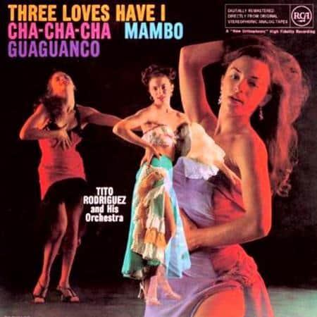 Tito Rodriguez - Three Loves Have I 1