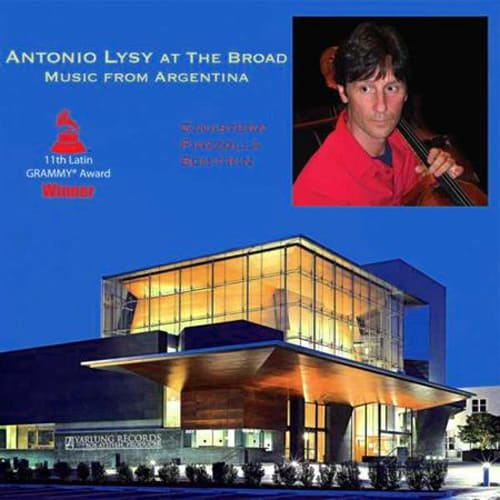 Antonio Lysy - At The Broad Music From Argentina 1