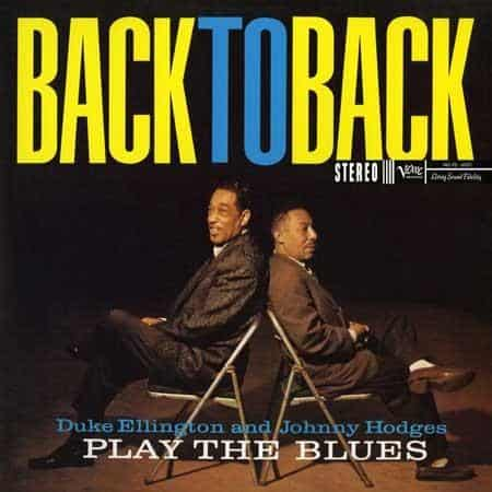 Duke Ellington and Johnny Hodges - Back to Back 1