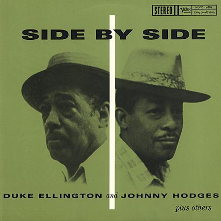 Duke Ellington and Johnny Hodges - Side By Side 1