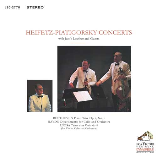 Heifetz-Piatigorsky - Concerts with Jacob Lateiner & Guests 1