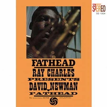 "Ray Charles Presents David ""Fathead"" Newman 1"