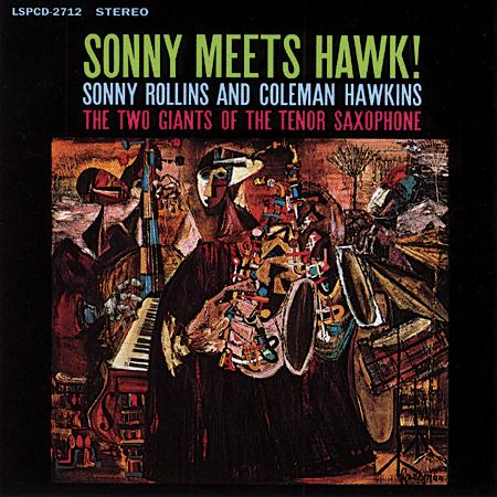 Sonny Rollins and Coleman Hawkins - Sonny Meets Hawk! 1