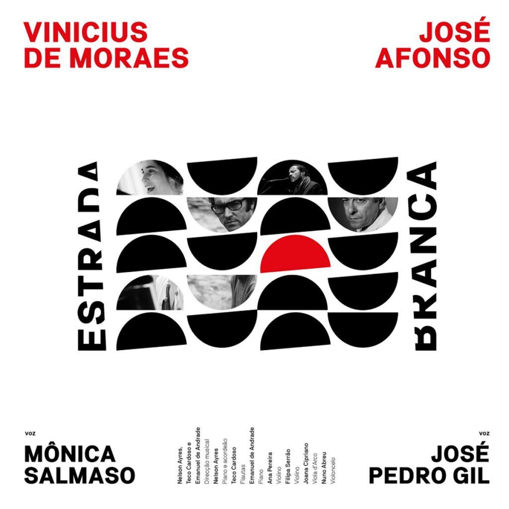 """""""Estrada Branca""""  uma homenagem a José Afonso e Vinicius de Moraes 1"""