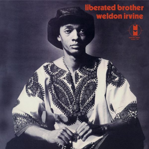 Weldon Irvine - Liberated Brother 1
