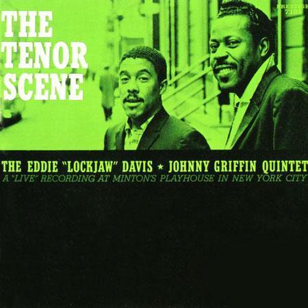Eddie 'Lockjaw' Davis & Johnny Griffin Quintet - The Tenor Scene 1