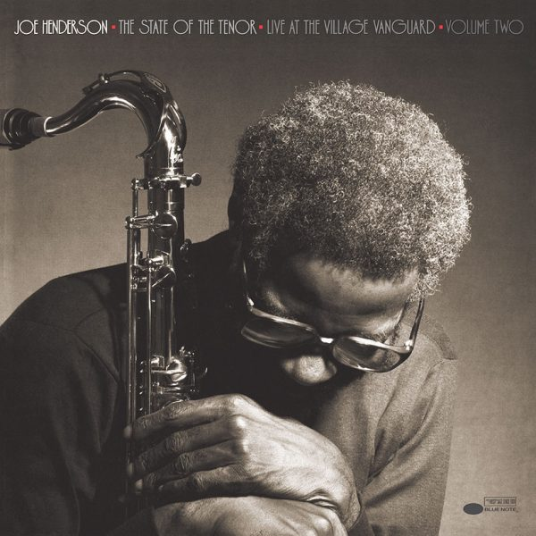 Joe Henderson - The State Of The Tenor Vol. 2: Live At The Village Vanguard 1985 1