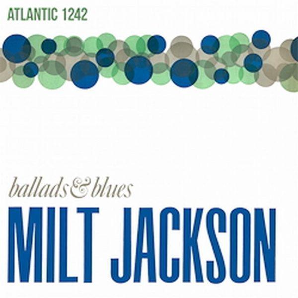 Milt Jackson - Ballads & Blues 1