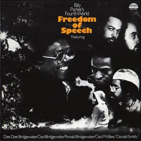 Billy Parker's Fourth World - Freedom Of Speech 1