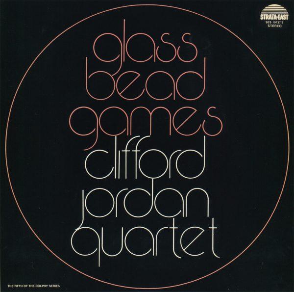 Clifford Jordan Quartet - Glass Bead Games 1