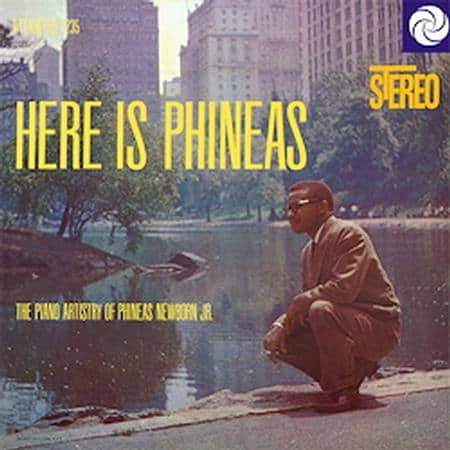 Phineas Newborn Jr. - Here Is Phineas: The Piano History Of Phineas Newborn Jr. 1