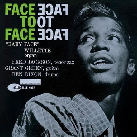 Baby Face Willette Quartet - Face To Face: Blue Note Tone Poets Series 1