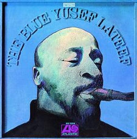 Yusef Lateef - The Blue Yusef Lateef 1