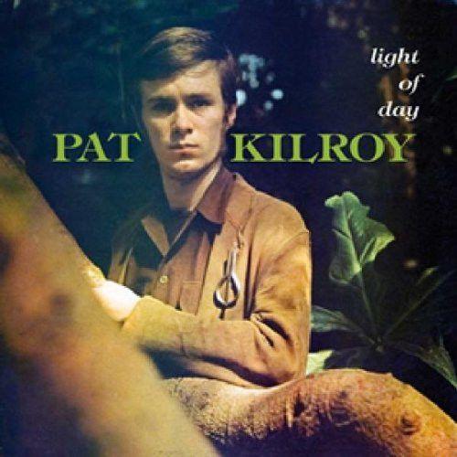 Pat Kilroy - Light of day 1
