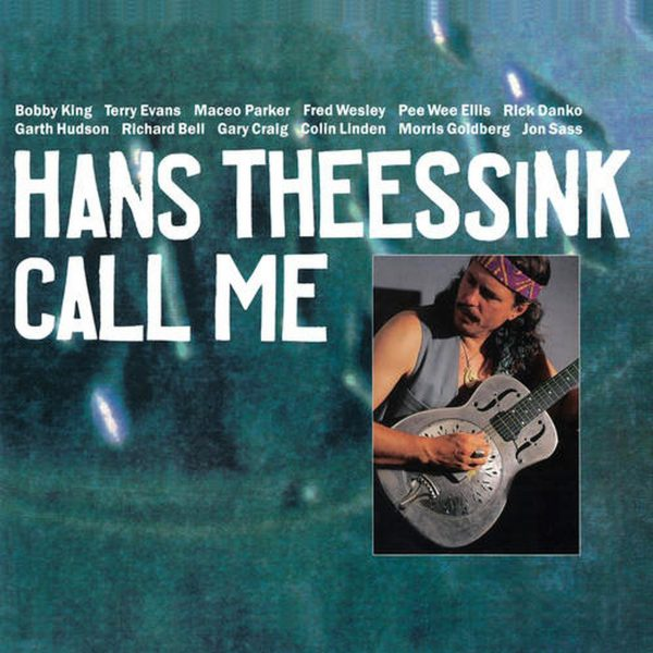 Hans Theessink Call Me 1