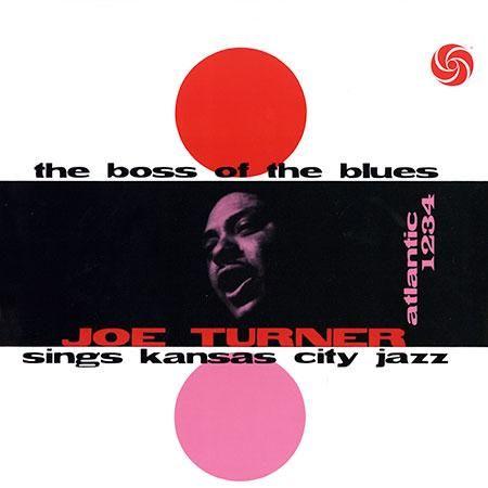 Big Joe Turner - The boss of the blues 1