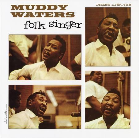 Muddy Waters -Folk Singer 1