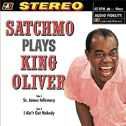 Louis Armstrong - Satchmo plays King Oliver 1