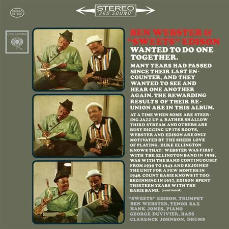 """Ben Webster and Harry """"Sweets"""" Edison - Wanted to do one together 1"""