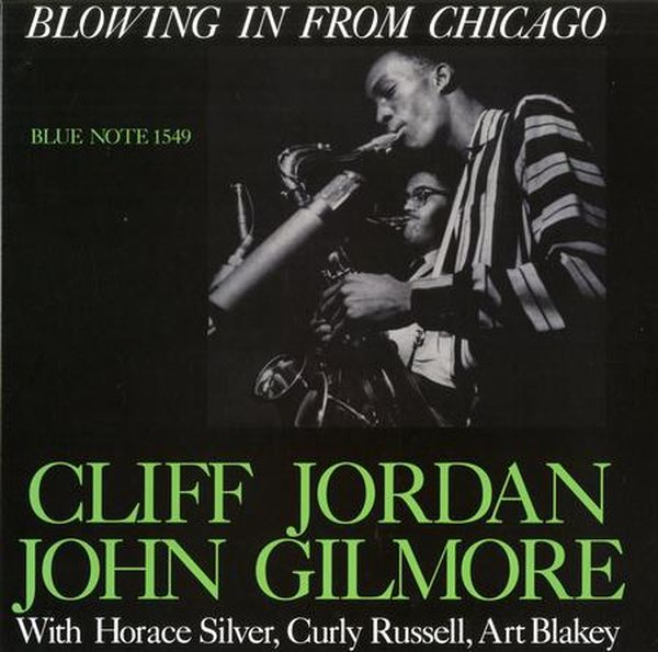 Cliff Jordan and John Gilmore - Blowing In From Chicago  (Mono) 1
