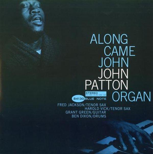 John Patton - Along Came John 1
