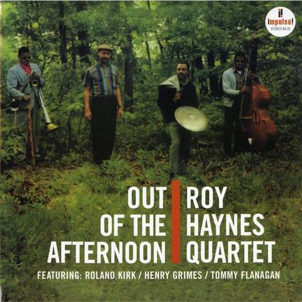 Roy Haynes Quartet - Out Of The Afternoon 1
