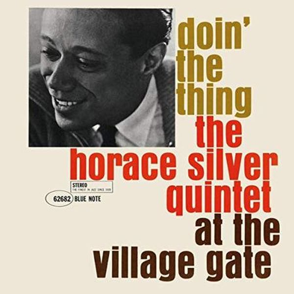 Horace Silver Quintet - Doin' The Thing 1